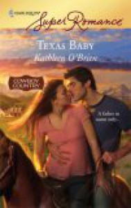 Texas Baby - Kathleen O'Brien