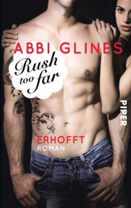 Rush too Far - Erhofft: Roman (Rosemary Beach, Band 4) - Abbi Glines