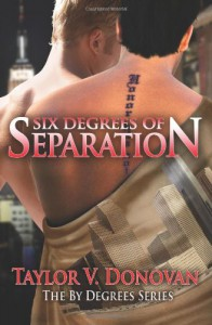 Six Degrees of Separation - Taylor V. Donovan