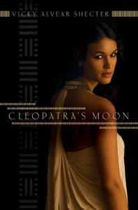 Cleopatra's Moon - Vicky Alvear Shecter