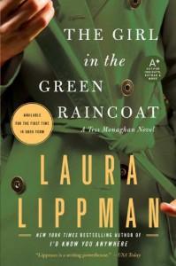 The Girl in the Green Raincoat (Tess Monaghan, #11) - Laura Lippman