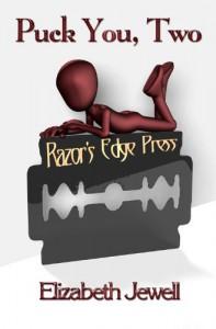 Razor's Edge: Puck You, Two - Elizabeth Jewell