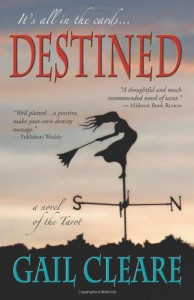 Destined, a novel of the Tarot - Gail Cleare