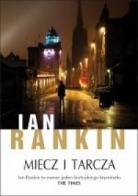 Miecz i tarcza - Ian Rankin