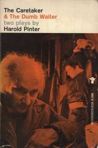The Caretaker and the Dumbwaiter - Harold Pinter