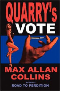 Primary Target: A Quarry Novel - Max Allan Collins
