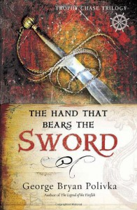 The Hand That Bears the Sword - George Bryan Polivka