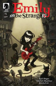 Emily and the Strangers #1 - Mariah Huehner, Rob Reger, Emily Ivie