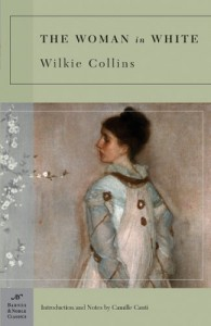 The Woman in White - Wilkie Collins, Camille Cauti