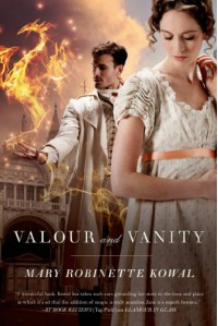 Valour and Vanity - Mary Robinette Kowal