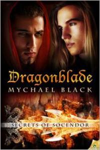 Dragonblade - Mychael Black