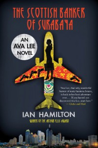 The Scottish Banker of Surabaya - Ian  Hamilton