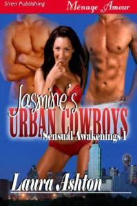 Jasmine's Urban Cowboys  - Laura Ashton