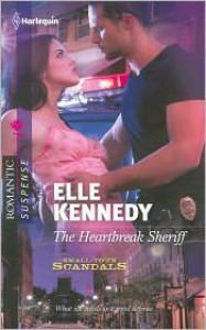 The Heartbreak Sheriff - Elle Kennedy