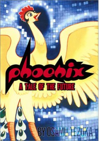 Phoenix, Volume 2: A Tale Of The Future - Osamu Tezuka