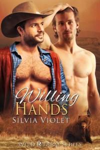 Willing Hands - Silvia Violet