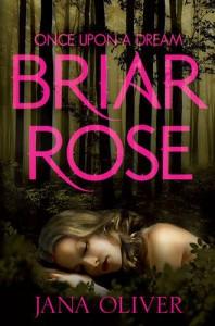 Briar Rose - Jana Oliver