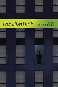 The Lightcap - Dan  Marshall