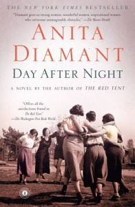 Day After Night: A Novel - Anita Diamant