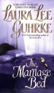 The Marriage Bed - Laura Lee Guhrke