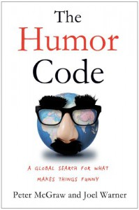 The Humor Code: A Global Search for What Makes Things Funny - 'Peter McGraw',  'Joel Warner'