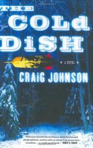 The Cold Dish  - Craig Johnson