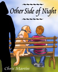 Other Side of Night (A Novella) - Chris Martin