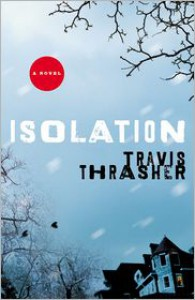 Isolation - Travis Thrasher