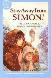 Stay Away from Simon! - Carol Carrick, Donald Carrick