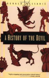 A History of the Devil - Gerald Messadié