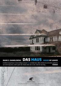 Das Haus - House Of Leaves - Mark Z. Danielewski, Christa Schuenke