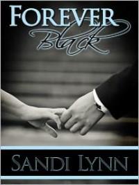 Forever Black (Forever Trilogy, #1) - Sandi Lynn