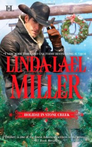 Holiday in Stone Creek: A Stone Creek ChristmasAt Home in Stone Creek - Linda Lael Miller