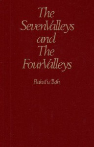 The Seven Valleys and the Four Valleys - Bahá'u'lláh
