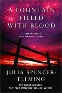 A Fountain Filled With Blood: A Mystery - Julia Spencer-Fleming
