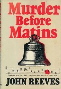 Murder Before Matins - John Reeves