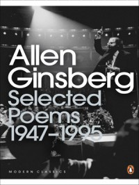 Selected Poems, 1947-1995 - Allen Ginsberg