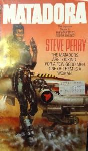Matadora - Steve Perry