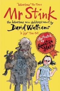 Mr Stink - David Walliams, Quentin Blake