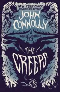 The Creeps: A Samuel Johnson Tale - John Connolly