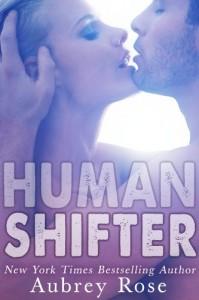 Human Shifter - Aubrey Rose