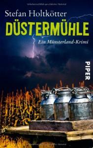Düstermühle - Stefan Holtkötter