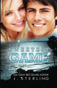 The Sweetest Game (The Game Series) (Volume 3) - J. Sterling