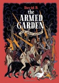 The Armed Garden and Other Stories - David Benedictus