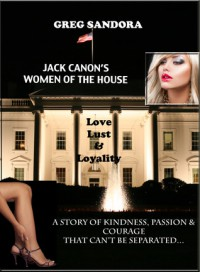 Jack Canon's Women of the House - Greg Sandora
