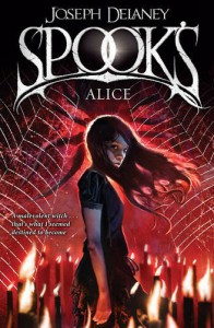 Spook's: Alice (The Last Apprentice / Wardstone Chronicles, #12) - Joseph Delaney
