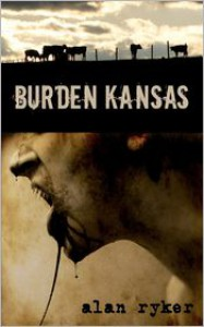 Burden Kansas - Alan Ryker