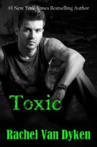 Toxic (The Ruin Series Book 2) - Rachel Van Dyken