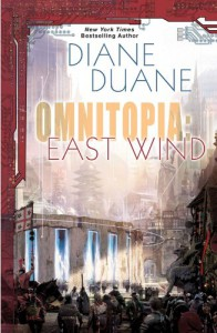 Omniatopia: East Wind: East Wind (OMNITOPIA) - Diane Duane