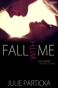 Fall With Me (Entangled Embrace) - Julie Particka